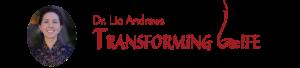 Lia Andrews Transforming Life
